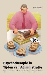 Psychotherapie in Tijden van Administratie