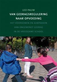 Van gedragsregulering naar opvoeding