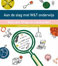 Aan de slag met W&T-onderwijs