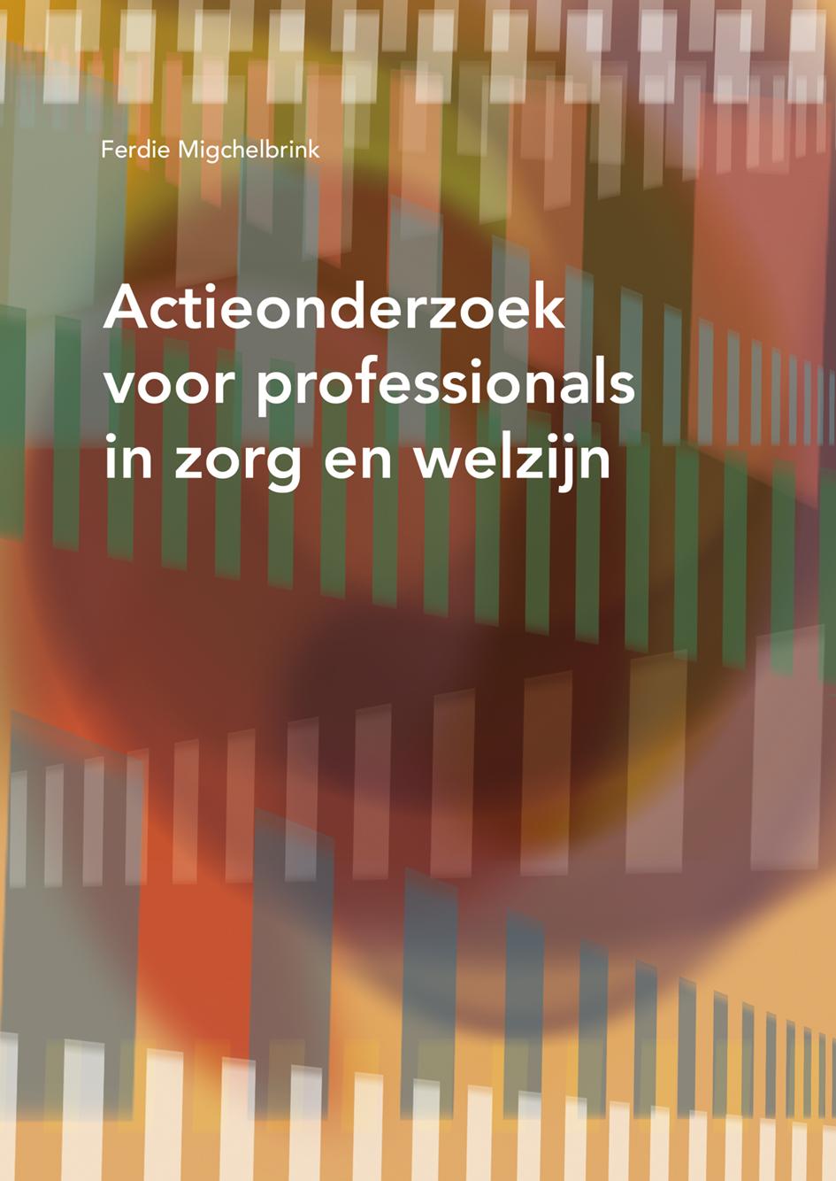 Goede Actieonderzoek voor professionals in zorg en welzijn - Uitgeverij SWP RZ-85