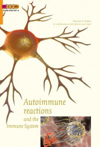 Autoimmune Reactions and the Immune System