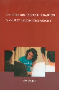 de pedagogische uitdaging van het jeugdstrafrecht