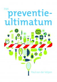 Het preventie-ultimatum