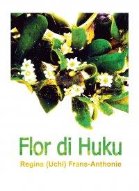 Flor di Huku