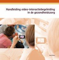 Handleiding video-interactiebegeleiding in de gezondheidszorg