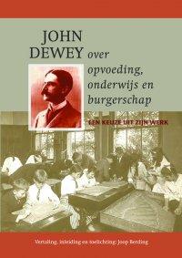 John Dewey over opvoeding, onderwijs en burgerschap