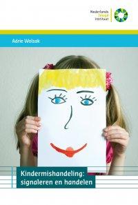 Kindermishandeling: signaleren en handelen