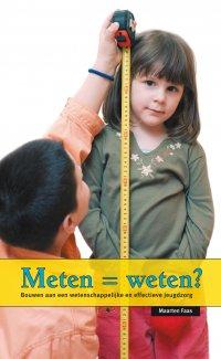 Meten = weten?