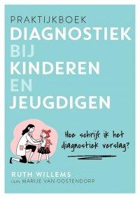 Praktijkboek diagnostiek bij kinderen en jeugdigen