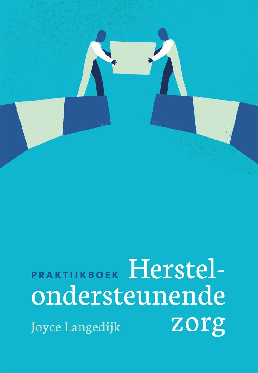 Praktijkboek, Herstelondersteunende zorg
