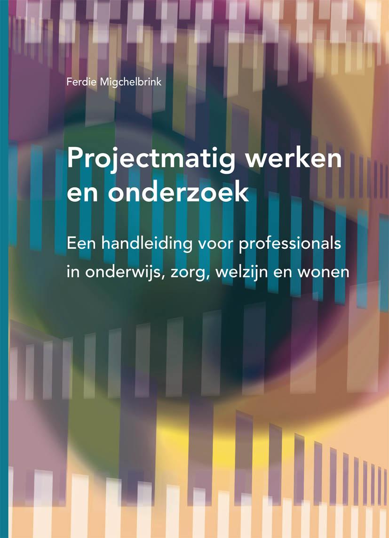 Spiksplinternieuw Projectmatig werken en onderzoek - Uitgeverij SWP SH-19