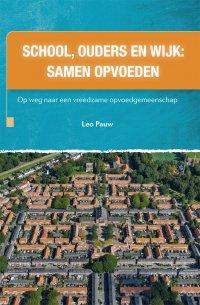 School, ouders en wijk: samen opvoeden
