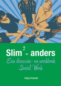 Slim kwadraat = anders