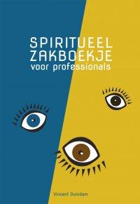 Spiritueel zakboekje voor professionals