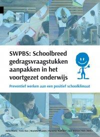 SWPBS: Schoolbreed gedragsvraagstukken aanpakken in het voortgezet onderwijs