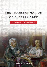 The transformation of elderly care