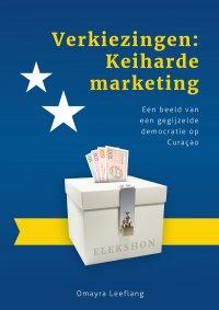 Verkiezingen: keiharde marketing