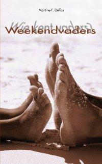 Weekendvaders / Wie kent vaders?
