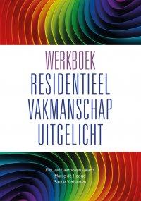 Werkboek Residentieel Vakmanschap Uitgelicht