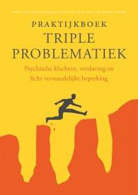 2e druk | Praktijkboek triple problematiek