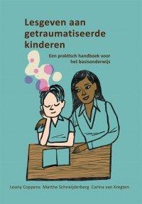 Boekentip: Lesgeven aan getraumatiseerde kinderen (herziene 7e editie)