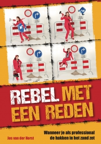 De rebel of: de kritische professional
