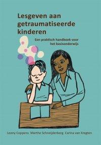 Een praktisch handboek voor het basisonderwijs | Lesgeven aan getraumatiseerde kinderen (herziene 7e editie)