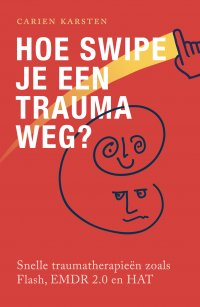 Hoe swipe je een trauma weg? in top 10 boekentips over trauma