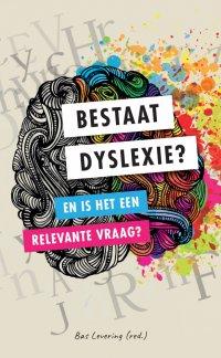 NIEUW | Bestaat dyslexie? En is het een relevante vraag?