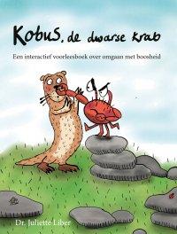 Nieuw | Kobus de dwarse krab. Een interactief voorleesboek over omgaan met boosheid