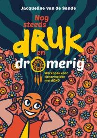NIEUW | Nog steeds druk en dromerig. Werkboek voor tienermeiden met ADHD