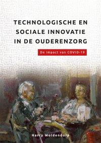 Nieuw | Technologische en sociale innovatie in de ouderenzorg. De impact van COVID-19