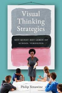 NIEUW | Visual Thinking Strategies. Met kunst het leren op school verdiepen