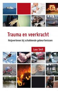 Trauma en veerkracht | 3e gewijzigde druk. Extra aandacht voor seksueel misbruik