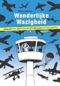 Wonderlijke wazigheid 7e druk | Nu met nog uitgebreidere hoofdstukken met adviezen