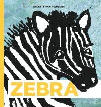 Zebra | Vrolijk prentenboek met een serieuze ondertoon en concrete tips