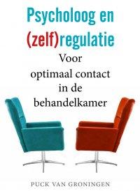 Zelfregulatie: bij jezelf blijven als psycholoog