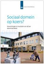 Sociaal domein  opkoers? Verwachtingen en resultaten van vijfjaar  decentraalbeleid