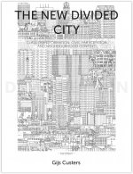 THE NEW DIVIDED CITY Class transformation, civic participation and  neighbourhood context