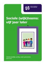Sociale (wijk)teams: vijf jaar later