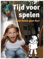 Tijd voor spelen, Jantje Beton gaat door.