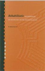 Rehabilitatie Een oriëntatie en een beschrijving van drie benaderingswijzen
