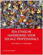 Een ethische handreiking voor sociale professionals - (niet alleen) in crisissituaties