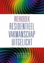 Werkboek Residentieel Vakmanschap Uitgelicht / DEEL II BLAUW
