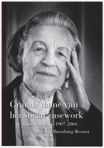 Grande dame van het social casework - Marie Kamphuis 1907-2004