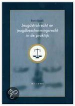 Basisboek Jeugdstrafrecht en jeugdbeschermingsrecht in de praktijk