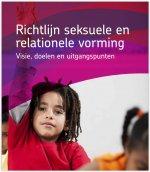 Richtlijn seksuele en relationele vorming -  Visie, doelen en uitgangspunten