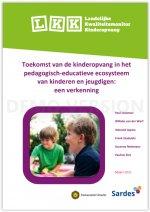 Toekomst van de kinderopvang in het pedagogisch-educatieve ecosysteem van kinderen en jeugdigen: een verkenning