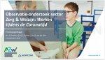 Observatie-onderzoek sector  Zorg & Welzijn: Werken tijdens de Coronatijd