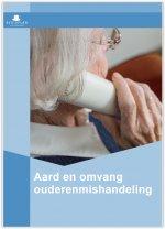 Aard en omvang ouderenmishandeling